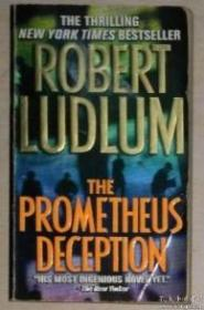 英文原版 The Prometheus Deception by Robert Ludlum