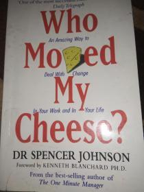 Who Moved My Cheese?:An Amazing Way to Deal with Change in Your Work and in Your Life