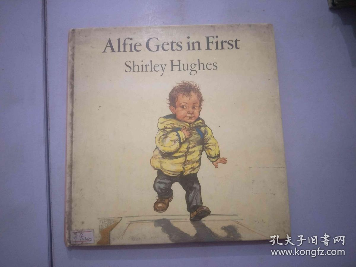ALFIE GETS IN FIRST SHIRLEY HUGHES