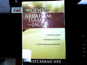 the GOD OF ABRAHAM ISAAC AND JACOB.