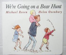 尾单正品绘本故事书 纸板书 We're Going on a Bear Hunt 我们去猎熊