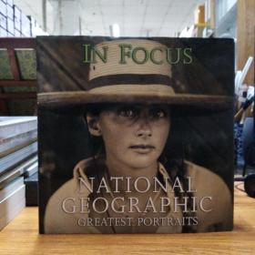 In Focus:National Geographic Greatest Portraits