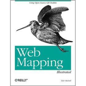 Web Mapping Illustrated 97805960086599780596008659