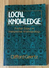 Local Knowledge: Further Essays in Interpretive Anthropology 地方知识:阐释人类学论文集  0465041620