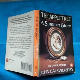 The Apple Tree and Other Stories (by John Galsworthy) 高尔斯华绥《苹果树》及其它抒情中短篇小说 英文原版