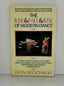 现代舞兴衰史 The Rise and Fall and Rise of Modern Dance by Don McDonagh by Don McDonagh(舞蹈)英文原版书
