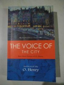 THE VOICE OF THE CITY: BEST SHORT STORIES OF O. Henry …城市之声 欧亨利最好的短篇小说