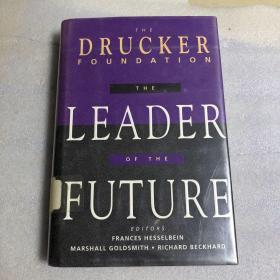 THE DRUCKER FOUNDATION THE LEADER OF THE FUTUR