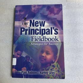 The New Principals Fieldbook: Strategies For Success