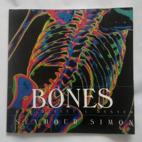 Bones: Our Skeletal System SEYMOUR SIMON