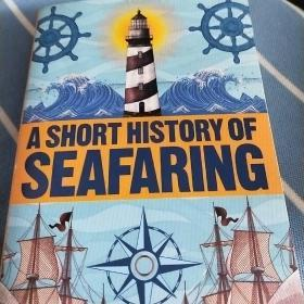航海简史   A SHORT HISTORY OF   SEAFARING