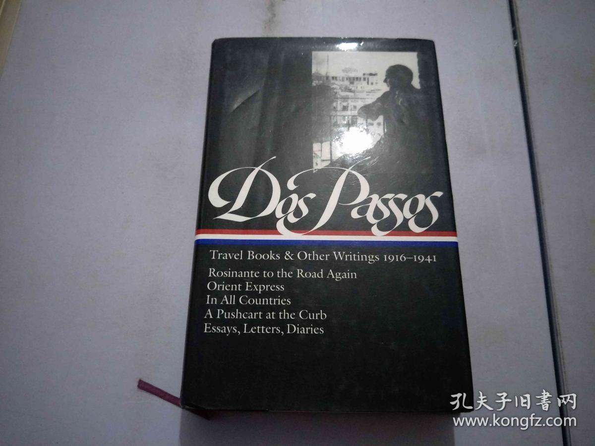 JOHN DOS PASSOS TRAVEL BOOKS AND OTHER WRITINGS 1916-1941