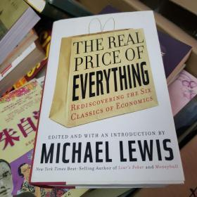 The Real Price of Everything:Rediscovering the Six Classics