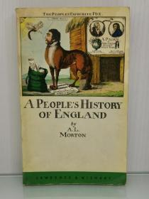 英格兰人史 A Peoples History of England by A. L. Morton (英国研究)英文原版书