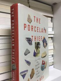 The Porcelain ThiefThe Porcelain Thief: Searching the Middle Kingdom for Buried China