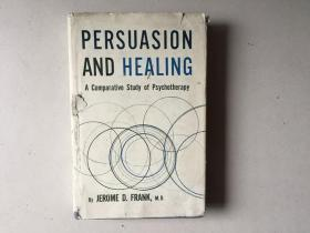 Persuasion and Healing: A Comparative Study of Psychotherapy(英文原版)