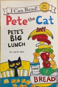 My First I Can Read Book:PETE THE CAT:PETE'S BIG LUNCH