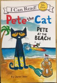 My First I Can Read Book:PETE THE CAT:PETE AT THE BEACH