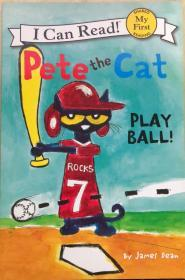 My First I Can Read Book:PETE THE CAT:PLAY BALL!