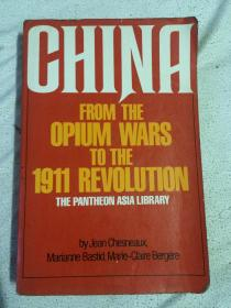 CHINA FROM THE OPIUM WARS TO THE 1911 REVOLUTION【英文原版 小16开 1976年印刷 有勾划字迹 看图见描述】