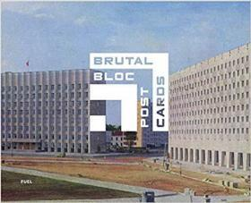 Brutal Bloc Postcards: Soviet Era Postcards from the Eastern Bloc