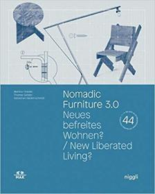 Nomadic Furniture 3.0: New Liberated Living? (Mak Studies)