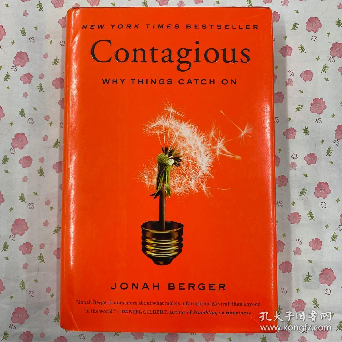 Contagious:Why Things Catch On
