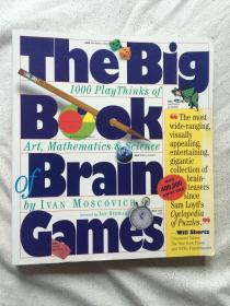 The Big Book of Brain Games(1000 Play Thinks of Art, Mathematics & Science by IVAN MOSCOVICH)【英文原版 12开(26.7X23.8cm)2001年印刷】