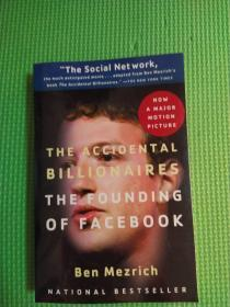 The Accidental Billionaires:The Founding of Facebook: A Tale of Sex, Money, Genius and Betrayal