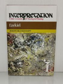 Ezekiel: Interpretation A Bible Commentary for Teaching and Preaching by Joseph Blenkinsopp 英文原版书