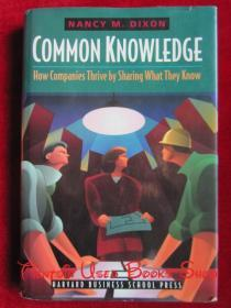 Common Knowledge: How Companies Thrive by Sharing What They Know(英语原版 精装本)共有知识:企业知识共享的方法与案例