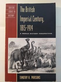 The British Imperial Century 1815-1914: A World History Perspective