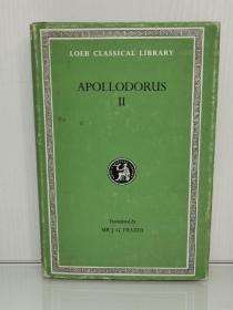 希腊文英文对照版   阿波罗多洛斯 Apollodorus II The Library   With An English Translation by Sir James George Frazer (古希腊神话)英文原版书