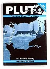 PLUTO: Pipe-Line Under the Ocean - The Definitive Story