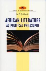 African Literature As Political Philosophy