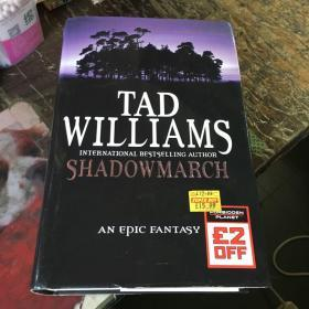 (英文原版)TAD WILLIAMS SHADOWMARCH (精装小16开)