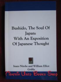 Bushido, The Soul Of Japan: With An Exposition Of Japanese Thought(英语原版 平装本)武士道,日本的灵魂:对日本思想的阐述