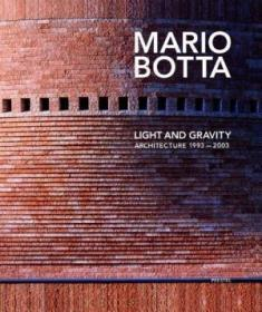 Mario Botta, Light And Gravity