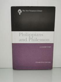 Philippians and Philemon : A Commentary (The New Testament Library) by Charles B. Cougar 英文原版书