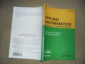 APPLIED MATHEMATICS A JOURNAL OF CHINESE UNIVERSITIES(2019 Vo1.34 Ser.B No.2)【英文版】【应用数学学报】