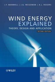 Wind Energy Explained: Theory, Design and Application  英文原版 风能利用  理论、设计和应用