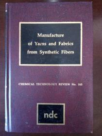 Manufacture of yarns and fabrics from synthetic fibers. Chemical technology review no. 163: Edited by J. S. Robinson. Noyes Data Corporation, 1980