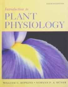 Introduction to Plant Physiology  英文原版 生物物理 植物生理学导论 植物学 生物化学