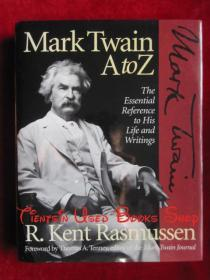 Mark Twain A to Z: The Essential Reference to His Life and Writings(英语原版 精装本)马克·吐温A到Z:对其生活和著作的必备参考
