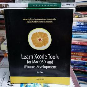 Learn Xcode Tools for Mac OS X and iPhone Development (Learn Series)