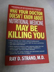 What Your Doctor Doesnt Know About Nutritional Medicine May Be Killing You 别让不懂营养学的医生害了你