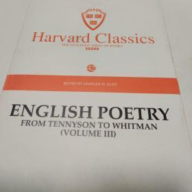 Harvard classics(42)ENGLISH POETRY FROM TENNYSON TO WHITMAN
