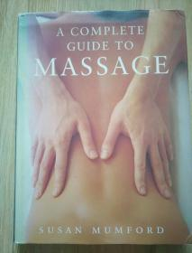 A COMPLETE GUIDE TO MASSAGE(完整按摩指南)