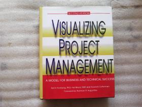 Visualizing Project Management: A Model For Business And Technical Success【精装】外文原版 16开 附光盘1张