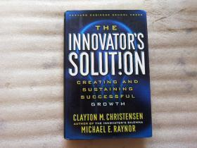 The Innovators Solution CREATING AND SUSTAINING SUCCESSFUL【精装】小16开 外文原版